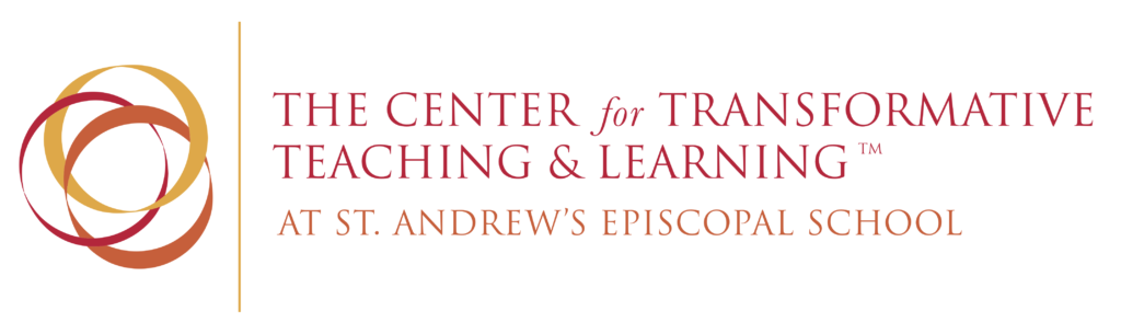 The Center For Transformative Teaching & Learning at St. Andrew's Episcopal School